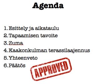 Agendan ja aikataulun hyväksyttäminen